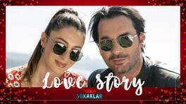 Love Story: Bahar&Hakan - 14 Şubat 2021 Sevgililer Gününe Özel İçerik