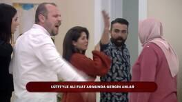 Lütfi ve Ali Fuat birbirine girdi!