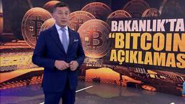 """Bakanlık'tan """"Bitcoin"""" uyarısı geldi!"""