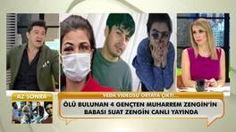 Manisa'da vefat eden 4 gençten Muharrem Zengin'in babası Suat Zengin yaşadıklarını anlattı!
