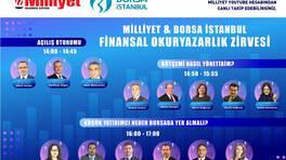 Milliyet Gazetesi ve Borsa İstanbul iş birliğiyle Finansal Okuryazarlık Zirvesi!
