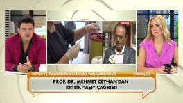 """Prof. Dr. Mehmet Ceyhan'dan kritik """"Aşı"""" çağrısı!"""