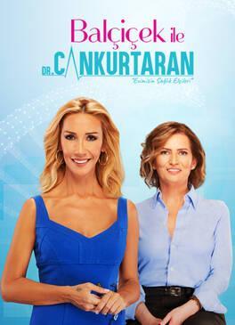 Balçiçek ile Dr. Cankurtaran