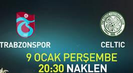 Trabzonspor - Celtic