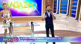 """Alişan yepyeni şarkısı """"Zor Sensin""""i ilk kez Magazin D Yaz'da seslendirdi!"""