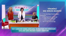 Şems Arslan'dan vitaminli doğal saç serum maskesi tarifi!