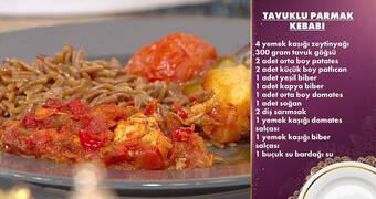 Gelinim Mutfakta - Tavuklu Parmak Kebabı ve Arpa Şehriye Pilavı Tarifi