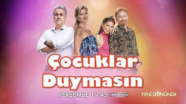 Çocuklar Duymasın artık perşembe akşamları Kanal D'de!