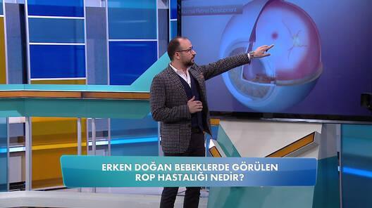 Erken doğan bebeklerde görülen rop hastalığı nedir?